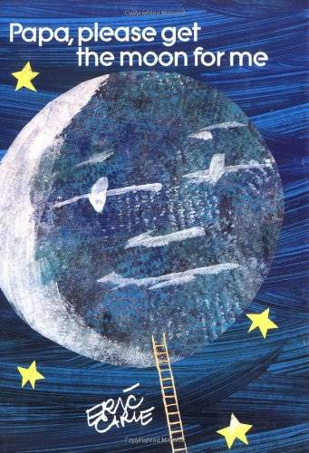 Amazon.co.jp: Papa, Please Get the Moon for Me (World of Eric Carle): Eric Carle: 洋書 (5495)