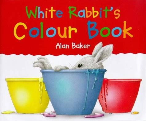 Amazon.co.jp: White Rabbit's Colour Book (Little rabbit books): Alan Baker: 洋書 (14914)