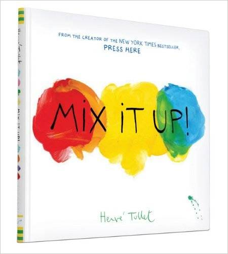 Amazon.co.jp: Mix It Up!: Herve Tullet: 洋書 (14930)