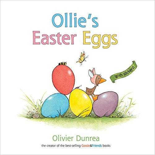 Amazon.co.jp: Ollie's Easter Eggs (a Gossie & Friends book): Olivier Dunrea: 本 (41341)