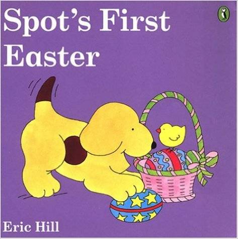 Amazon.co.jp: Spot's First Easter (color): Eric Hill: 洋書 (41347)