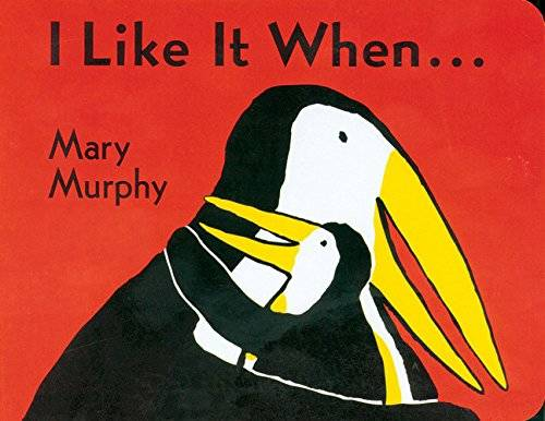 Amazon | I Like It When . . . | Mary Murphy | Parents (147191)