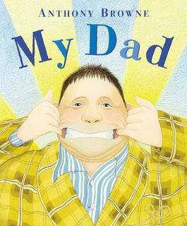 Amazon.co.jp: My Dad: Anthony Browne: 洋書 (12805)